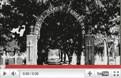 Watch St. Mary's Catholic Cemetery Video